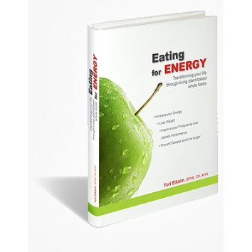 Eating for Energy- The Ultimate Energy Diet